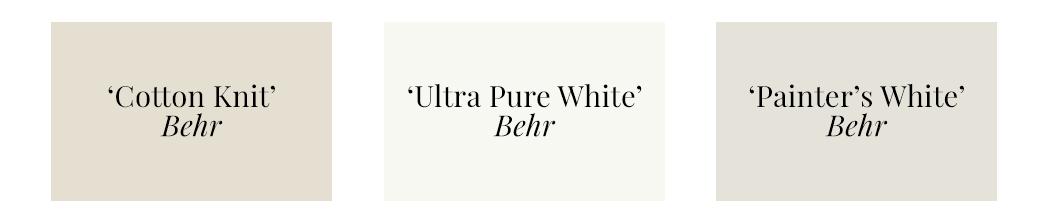 Best Warm White Paint Colors - Behr - 'Cotton Knit', 'Ultra Pure White', 'Painter's White'