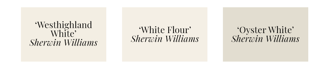 Best Warm White Paint Colors - Sherwin Williams, 'Westhighland White', 'White Flour', 'Oyster White'