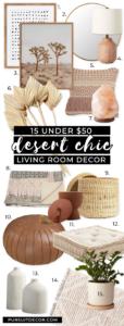 15 UNDER $50: Desert Chic Living Room Decor - Boho chic is out and desert chic is in! Check out 15 stylish desert chic living room decor pieces under $50, right here! #desertchic #desertmodern #livingroomdecor #modernbohemian